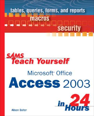 Image for SAMS Teach Yourself Microsoft Office Access 2003 in 24 Hours
