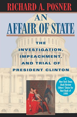 Image for An Affair of State: The Investigation, Impeachment, and Trial of President Clinton