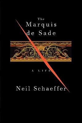 Image for The Marquis de Sade: A Life