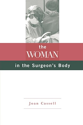 The Woman in the Surgeon's Body, Cassell, Joan