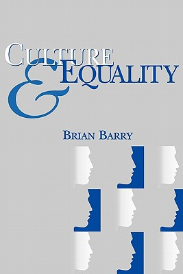 Image for Culture and Equality: An Egalitarian Critique of Multiculturalism