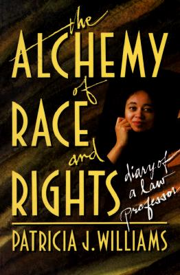 Image for Alchemy of Race and Rights:  Diary of a Law Professor