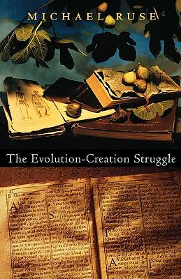 Image for The Evolution-Creation Struggle
