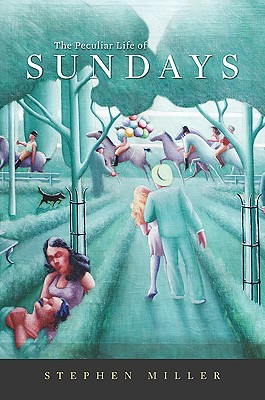 Image for The Peculiar Life of Sundays