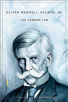 The Common Law (The John Harvard Library), Holmes Jr., Oliver Wendell