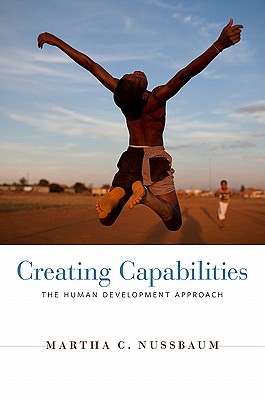 Image for Creating Capabilities: The Human Development Approach