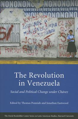 The Revolution in Venezuela: Social and Political Change under Ch�vez (Series on Latin American Studies)