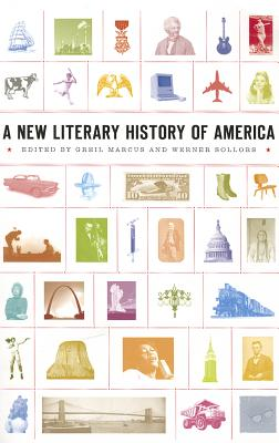 A New Literary History of America (Harvard University Press Reference Library), Greil Marcus