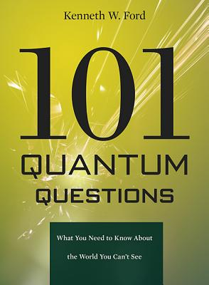 Image for 101 Quantum Questions
