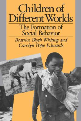 Image for Children of Different Worlds: The Formation of Social Behavior