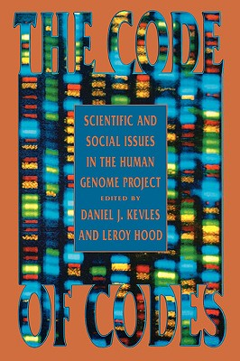 Image for The Code of Codes: Scientific and Social Issues in the Human Genome Project