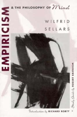 Empiricism and the Philosophy of Mind, Wilfrid Sellars