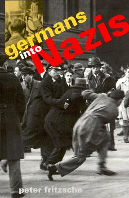 Image for Germans Into Nazis