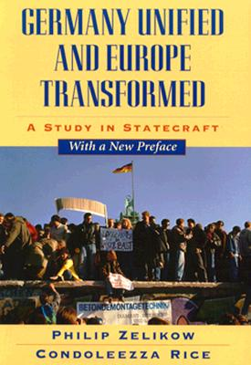Image for Germany Unified and Europe Transformed: A Study in Statecraft