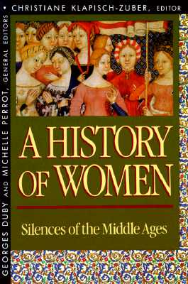 Image for History of Women in the West, Volume II: Silences of the Middle Ages