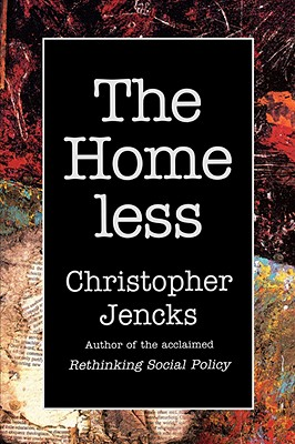 The Homeless, Jencks, Christopher