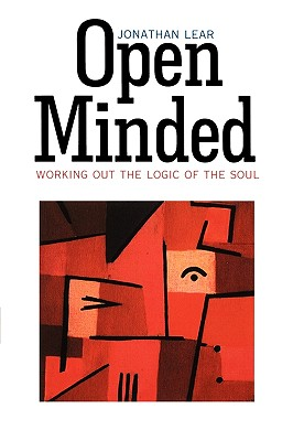 Open Minded: Working Out the Logic of the Soul, Lear, Jonathan