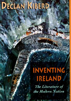Image for Inventing Ireland (Convergences: Inventories of the Present)
