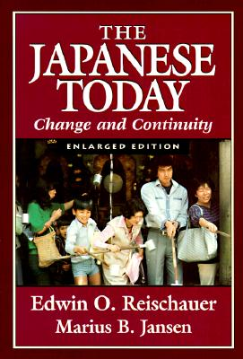 Japanese Today: Change and Continuity, Enlarged Edition, Edwin O. Reischauer, Marius B. Jansen