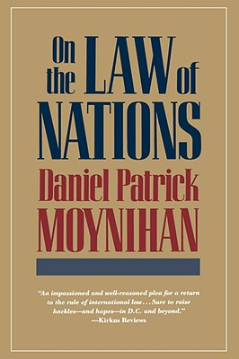 On the Law of Nations, Moynihan, Daniel Patrick