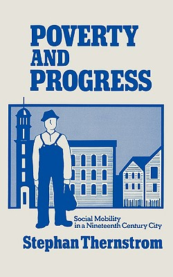 Image for POVERTY AND PROGRESS: SOCIAL MOBILITY IN A NINETEE