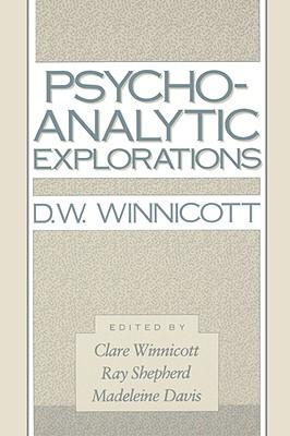 Psycho-Analytic Explorations, D.W. Winnicott
