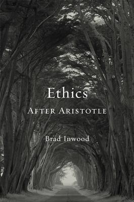 Ethics After Aristotle (Carl Newell Jackson Lectures), Brad Inwood