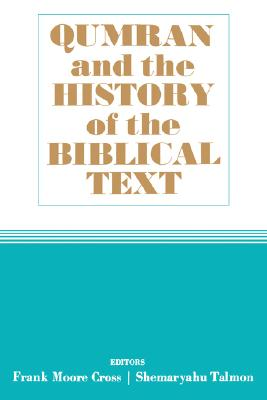 Image for Qumran and the History of the Biblical Text