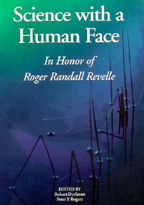 Image for Science with a Human Face: In Honor of Roger Randall Revelle