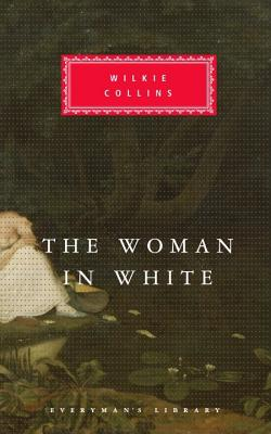The Woman in White (Everyman's Library), Wilkie Collins
