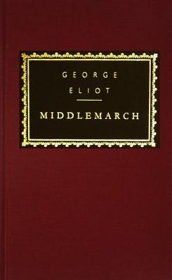 Middlemarch : A Study of Provincial Life, GEORGE ELIOT