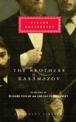The Brothers Karamazov (Everyman's Library), FYODOR DOSTOEVSKY, RICHARD PEVEAR, LARISSA VOLOKHONSKY