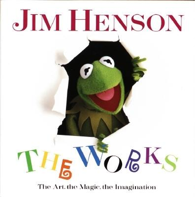 Jim Henson: The Works - The Art, the Magic, the Imagination, Finch, Christopher