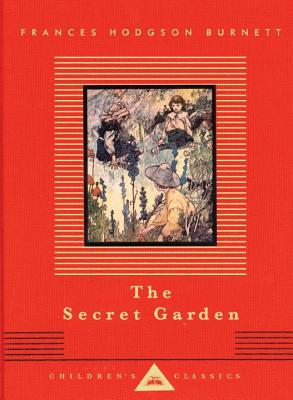 The Secret Garden (Everyman's Library Children's Classics), Frances Hodgson Burnett