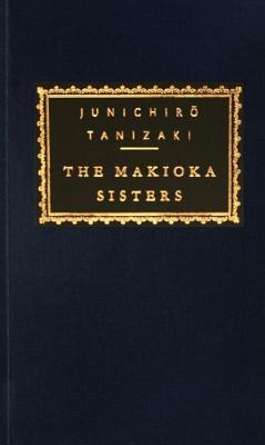 Image for The Makioka Sisters (Everyman's Library Contemporary Classics Series)