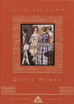 Little Women (Everyman's Library Children's Classics), Alcott, Louisa May; Gray, M. E. [Illustrator]