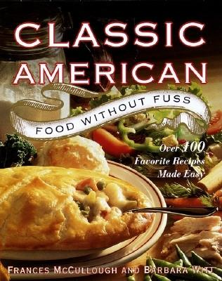 Image for CLASSIC AMERICAN FOOD WITHOUT FUSS : OUR