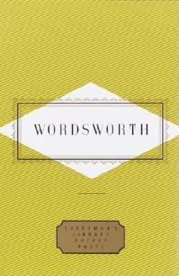 Wordsworth: Poems (Everyman's Library Pocket Poets), William Wordsworth