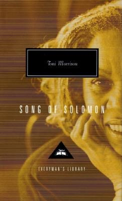 Song of Solomon (Everyman's Library), Toni Morrison