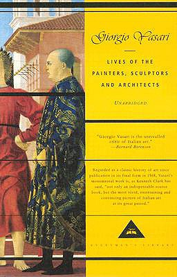 Image for Lives of the Painters, Sculptors and Architects (Everyman's Library)