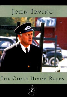 The Cider House Rules: A Novel (Modern Library), Irving, John