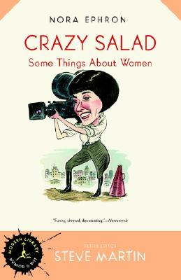 Image for Crazy Salad: Some Things About Women (Modern Library Humor and Wit)