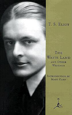 Waste Land and Other Writings, T. S. ELIOT, MARY KARR