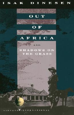 Image for Out of Africa: and Shadows on the Grass