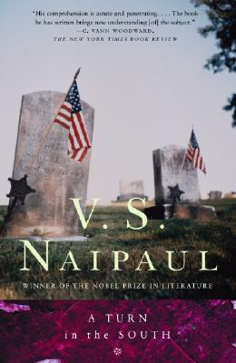 A Turn in the South, V. S. Naipaul