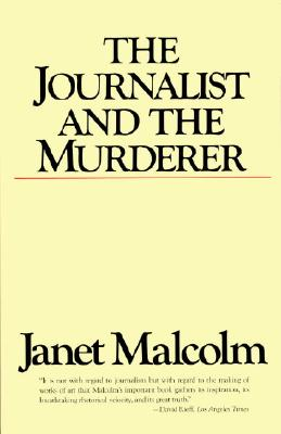 The Journalist and the Murderer, Malcolm, Janet