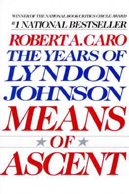 Image for Means of Ascent (The Years of Lyndon Johnson)