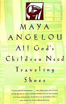 All God's Children Need Traveling Shoes (Vintage), Angelou,Maya