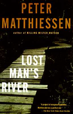 Lost Man's River: Shadow Country Trilogy (2), Matthiessen, Peter