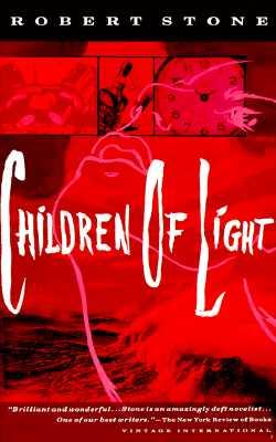 Children of Light, Stone, Robert